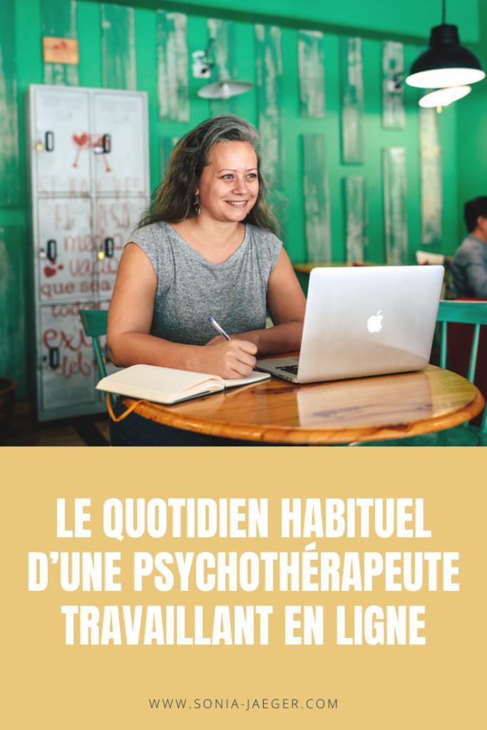 Le quotidien habituel d'une psychothérapeute travaillant en ligne
