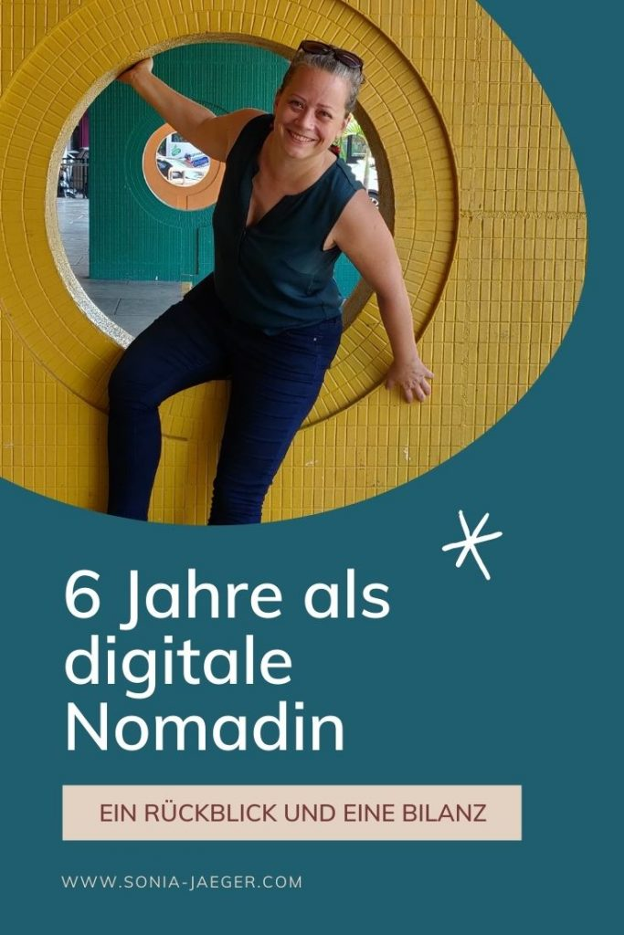 6 Jahre digitale Nomadin