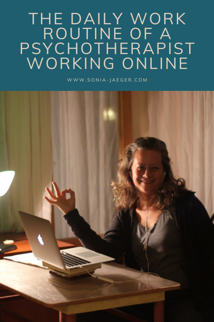 The daily work routine of a psychotherapist working online